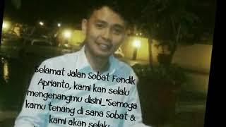 Kehilangan sahabat Fendik Aprianto ex PT. Nipindo Utama