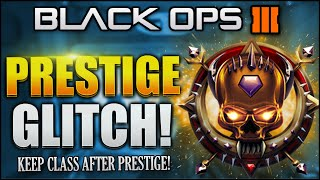 "getlinkyoutube.com-Black Ops 3 Glitch - ""HOW TO KEEP YOUR CLASSES WHEN YOU PRESTIGE!"" - NEW PRESTIGE GLITCH BO3"