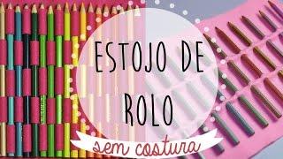 getlinkyoutube.com-DIY :: Estojo Rolinho para Lápis de Cor / Pincéis SEM COSTURA | Projeto DIY