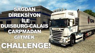 getlinkyoutube.com-ETS2MP | Sağdan Direksiyon | Challenge | Duisburg - Calais