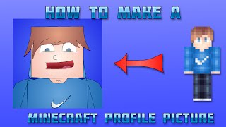 getlinkyoutube.com-Tutorial - How To Make A Minecraft Profile Picture - [100% Free]