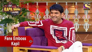Fans Emboss Kapil Sharma - The Kapil Sharma Show width=