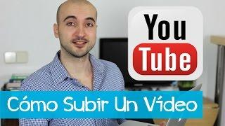 getlinkyoutube.com-Cómo Subir Un Vídeo a YouTube (y hacerlo bien)