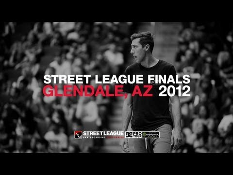 DC SHOES: STREET LEAGUE 2012 ARIZONA FINALS