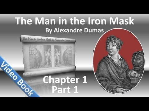 Chapter 01A - The Man in the Iron Mask by Alexandre Dumas