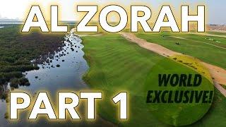 Al Zorah Golf Course Vlog   Part 1   WORLD EXCLUSIVE!
