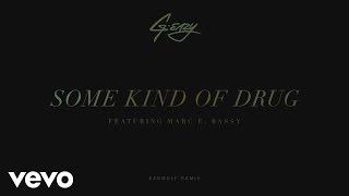 getlinkyoutube.com-G-Eazy - Some Kind Of Drug (Earwulf Remix) [Audio] ft. Marc E. Bassy