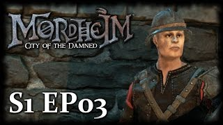 getlinkyoutube.com-Player Progression [S1 Ep03] ► Let's Play Mordheim City Of The Damned Campaign