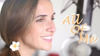 All Of Me - John Legend Cover By Ana Free
