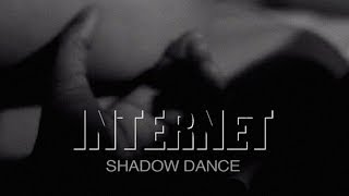 "The Internet - ""Shadow Dance"""