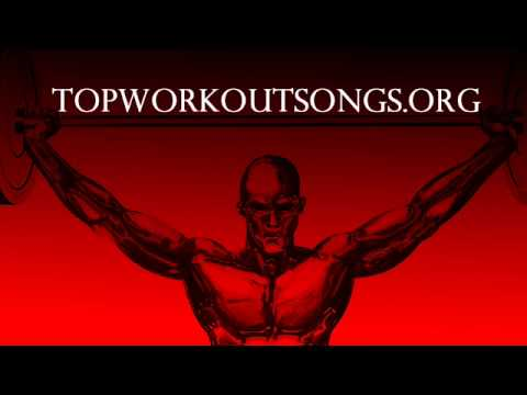 Top 10 Pump Up Workout Songs and Music Playlist 5
