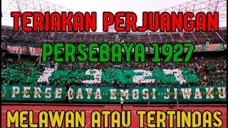 """getlinkyoutube.com-Teriakan Perlawanan Arek arek Bonek """"PERSEBAYA 1927"""""""