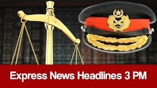 Express News Headlines 3 PM - 10 January 2017