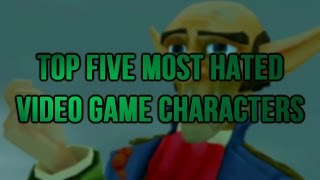 getlinkyoutube.com-Top Five Most Hated Video Game Characters