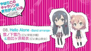 getlinkyoutube.com-08. Hello Alone -Band arrange- [俺ガイルキャラソン試聴]