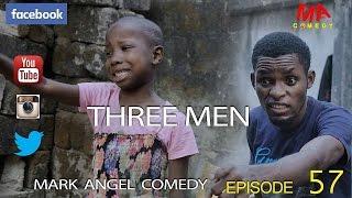 getlinkyoutube.com-THREE MEN (Mark Angel Comedy) (Episode 57)