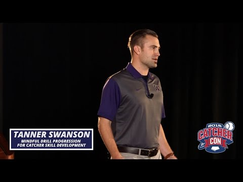 Drill Progressions for Catchers with Tanner Swanson at CatcherCON 2015