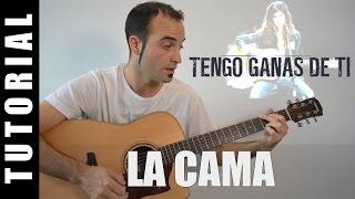 getlinkyoutube.com-Como tocar La Cama - Clara Lago (Acordes Guitarra Tutorial) Banda sonora Tengo ganas de ti