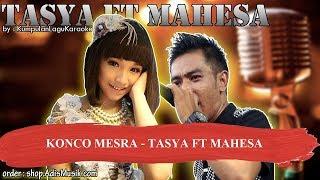 KONCO MESRA - TASYA FT MAHESA Karaoke