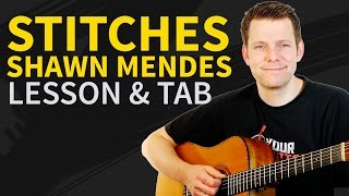 How To Play Stitches Guitar Lesson & TAB - by Shawn Mendes