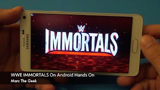 getlinkyoutube.com-WWE IMMORTALS on Android Hands On