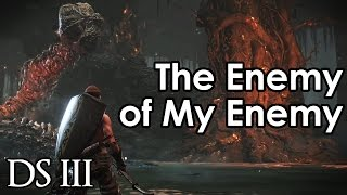 getlinkyoutube.com-THE ENEMY OF MY ENEMY - Dark Souls 3 Funny Moments and Highlights!