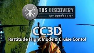 getlinkyoutube.com-TBS Discovery CC3D Rattitude Flight Mode-Cruise Control Plus Rear View [HD]
