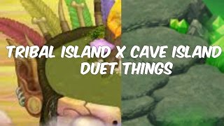 Tribal Island x Cave Island Duet Things (Duet Thing Special)