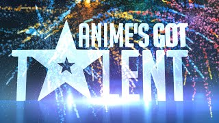 getlinkyoutube.com-AMV - Anime's Got Talent - Bestamvsofalltime Anime MV ♫