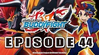 [Episode 44] Future Card Buddyfight X Animation