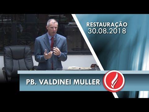 Noite da Restauração - Pb. Valdinei Muller - 30 08 2018