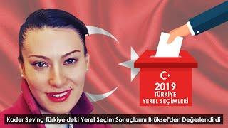 Kader Sevinç Türkiye'deki Yerel Seçim Sonuçlarını Brüksel'den Değerlendirdi