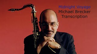 getlinkyoutube.com-Midnight Voyage/Joey Calderazzo. Michael Brecker's Transcription. Transcribed by Carles Margarit