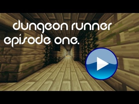 Minecraft Parkour: The Dungeon Runner (Episode One)