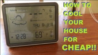 getlinkyoutube.com-How To Cool Your House For 42 Cents A Day - Without A/C !!