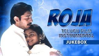 Roja Movie | Telugu Film Instrumental Jukebox | Arvindswamy, Madhubala