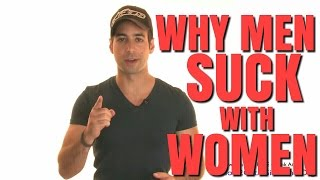 getlinkyoutube.com-#1 Reason Why Men Suck With Women