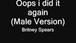 getlinkyoutube.com-Britney Spears-Oops i did it again(Male version)