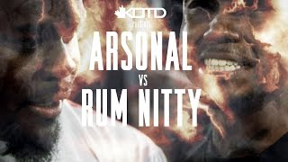KOTD - Rap Battle - Arsonal vs Rum Nitty