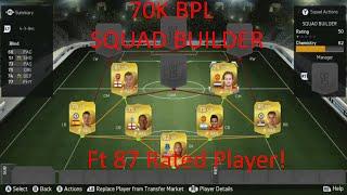 getlinkyoutube.com-FIFA 15 | Ultimate Team | 70k BPL Squad Builder | Ft 87 Rated Player |