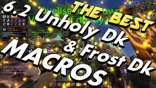 getlinkyoutube.com-6.2.2 Unholy Dk and Frost Dk Macros !!! THE BEST TIPS & MACROS TO HAVE AND WHY !!!