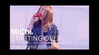 MiChi「STARTING OVER」