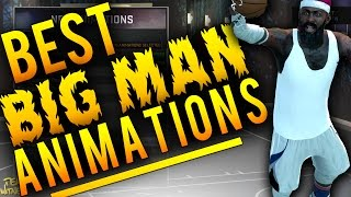 NBA 2K16 Tips: Best BIG MAN / CENTER Animations - Best Dunk Packages, Post Moves, Layups in 2K16!