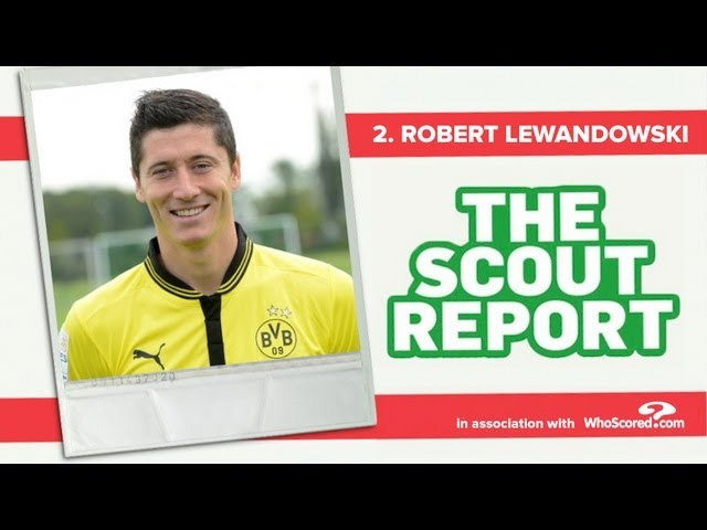 The Scout Report Episode #2 | Robert Lewandowski