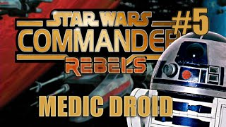 getlinkyoutube.com-Star Wars Commander Rebels - Part #5 Medic Droid (SWC Rebels Gameplay)