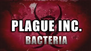 getlinkyoutube.com-Plague Inc Evolved Walkthrough: Bacteria [Mega Brutal / No Genes]