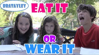 getlinkyoutube.com-Eat It Or Wear It Challenge: Kids Edition (WK 246.3) | Bratayley
