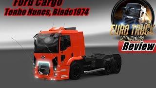 getlinkyoutube.com-Reviews Mods -- Ford Cargo By Tonho Nunes Blade1974  versao 1.16x