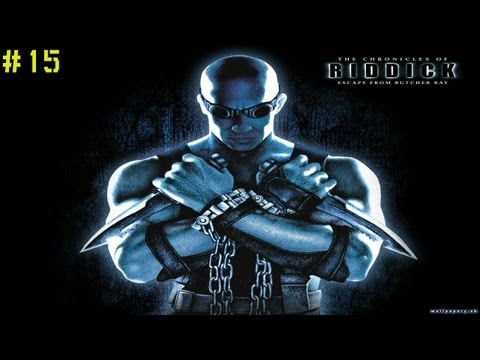 The Chronicles of Riddick EFBB #15 - Риддик-машинист