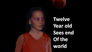 getlinkyoutube.com-12 year old sees the Great Tribulation